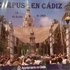 Carteles de Semana Santa: CARTEL CORPUS EN CADIZ 2009 - RELIGIOSO. Lote 46568549