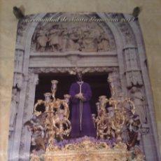 Carteles de Semana Santa: VENDO CARTEL DE SEMANA SANTA 2014 DEL CAUTIVO DE SANTA GENOVEVA, SEVILLA (VER MÁS FOTOS INTERIOR).. Lote 46590002