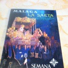 Carteles de Semana Santa: SEMANA SANTA DE MALAGA. LA SAETA NÚM. 2 Y 3 . 1982 . Lote 46869043