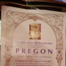 Carteles de Semana Santa: CARTEL CONVOCATORIA BESAMANOS Y PREGON VIRGEN DE LAS PENAS - COFRADIA DE LA PALMA DE CADIZ 1993. Lote 47243488