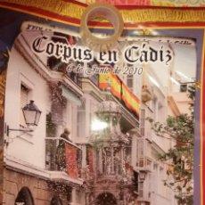 Carteles de Semana Santa: CARTEL CORPUS EN CADIZ 2010 - RELIGIOSO. Lote 47243665