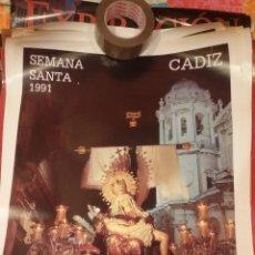 Carteles de Semana Santa: CARTEL SEMANA SANTA DE CADIZ 1991 - VIRGEN DE LAS ANGUSTIAS - MUY BUEN ESTADO. Lote 47268038