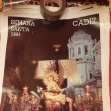 Carteles de Semana Santa: CARTEL SEMANA SANTA DE CADIZ 1991 - VIRGEN DE LAS ANGUSTIAS - MUY BUEN ESTADO. Lote 47268083
