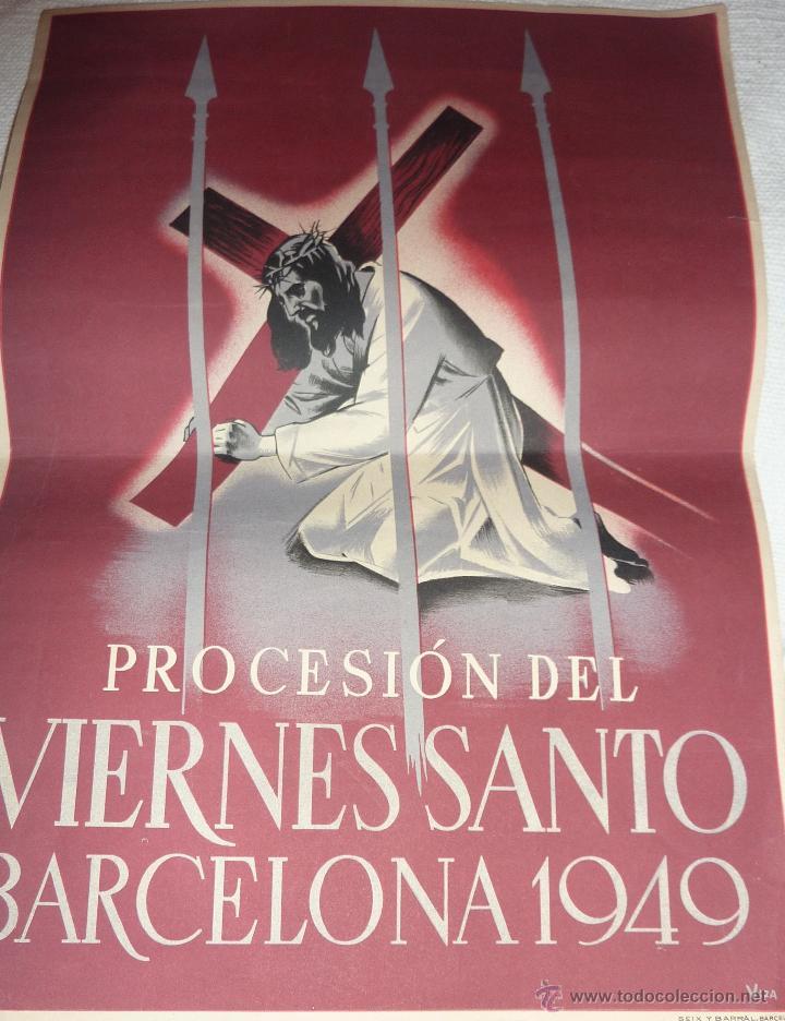 CARTEL SEMANA SANTA . PROCESION VIERNES SANTO BARCELONA 1949 . 33 / 24CM VIZA (Coleccionismo - Carteles Gran Formato - Carteles Semana Santa)
