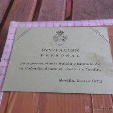 Carteles de Semana Santa: TARJETA INVITACION VER SALIDA ENTRADA VIRGEN ESPERANZA MACARENA SEMANA SANTA DE SEVILLA 1970. Lote 47809362