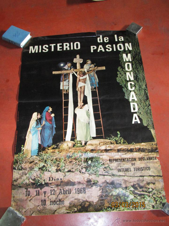 ANTIGUO CARTEL DEL MISTERIO DE LA PASIÓN EN MONCADA DEL AÑO 1968 (Coleccionismo - Carteles Gran Formato - Carteles Semana Santa)