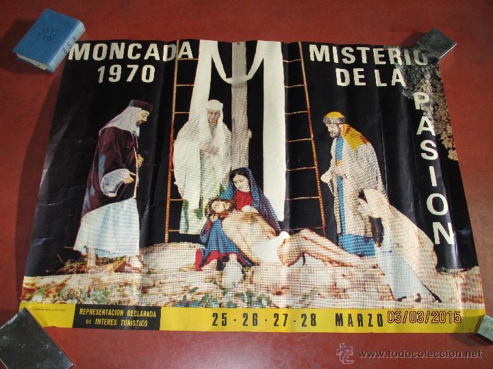 ANTIGUO CARTEL DEL MISTERIO DE LA PASIÓN EN MONCADA DEL AÑO 1970 (Coleccionismo - Carteles Gran Formato - Carteles Semana Santa)