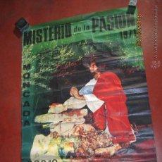 Carteles de Semana Santa: ANTIGUO CARTEL DEL MISTERIO DE LA PASIÓN EN MONCADA DEL AÑO 1971. Lote 48107272