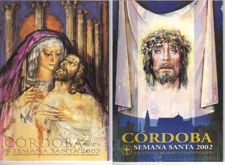 SEMANA SANTA CORDOBA-LOTE DE 2 ITINERARIOS¨2002,2003. (Coleccionismo - Carteles Gran Formato - Carteles Semana Santa)