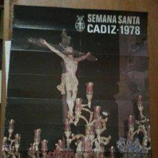Carteles de Semana Santa: GRAN CARTEL SEMANA SANTA CADIZ 1978. Lote 49182835