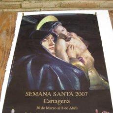 Carteles de Semana Santa: CARTEL GRANDE DE SEMANA SANTA 2007 - CARTAGENA - . Lote 49252675