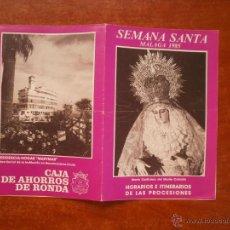 Carteles de Semana Santa: HORARIO E ITINERARIO DE SEMANA SANTA EN MALAGA AÑO 1985. Lote 185977698