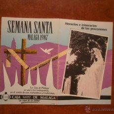 Carteles de Semana Santa: HORARIO E ITINERARIO DE SEMANA SANTA EN MALAGA AÑO 1987. Lote 50205350