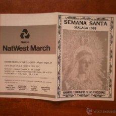 Carteles de Semana Santa: HORARIO E ITINERARIO DE SEMANA SANTA EN MALAGA AÑO 1988. Lote 50205367