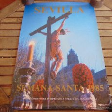 Carteles de Semana Santa: CARTEL DE LA SEMANA SANTA DE SEVILLA MIDE 69 X 49 CM CRISTO DEL CALVARIO 1985. Lote 52622846