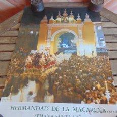 Carteles de Semana Santa: CARTEL DE LA SEMANA SANTA DE SEVILLA MIDE 69 X 50 CM MACARENA 1987 . Lote 52624205
