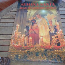 Carteles de Semana Santa: CARTEL DE LA SEMANA SANTA DE SEVILLA MIDE 69 X 49 HERMANDAD DE SAN BENITO. Lote 52624662