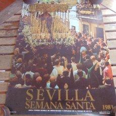 Carteles de Semana Santa: CARTEL DE LA SEMANA SANTA DE SEVILLA MIDE 67 X 48 CM ESPERANZA DE TRIANA 1981. Lote 52626211
