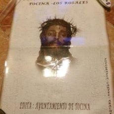 Carteles de Semana Santa: SEMANA SANTA 2005 DE TOCINA - LOS ROSALES, SEVILLA.. Lote 52914976