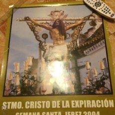 Carteles de Semana Santa: SEMANA SANTA 2004 DE JEREZ DE LA FRONTERA. SANTÍSIMO CRISTO DE LA EXPIRACIÓN.. Lote 52925570