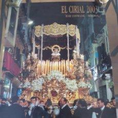 Carteles de Semana Santa: SEMANA SANTA MÁLAGA EL CIRIAL 2003. Lote 53565949