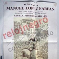 Carteles de Semana Santa: CARTEL HOMENAJE A MANUEL LÓPEZ FARFÁN - COMPOSITOR MÚSICO ANDALUZ MARCHAS PROCESIONALES SEMANA SANTA. Lote 53688994