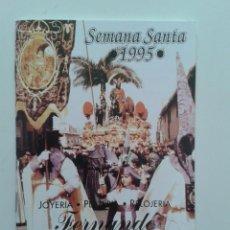Carteles de Semana Santa: HORARIO E ITINERARIO DE SEMANA SANTA EN MALAGA AÑO 1995 LIBRITO. Lote 185977798