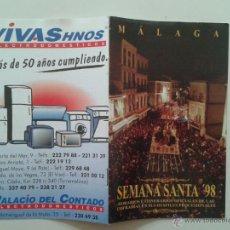Carteles de Semana Santa: HORARIO E ITINERARIO DE SEMANA SANTA EN MALAGA AÑO 1998. Lote 54541836