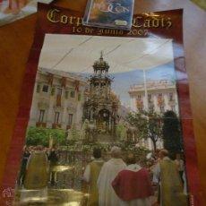 Carteles de Semana Santa: GRAN CARTEL CORPUS EN CADIZ 2007. Lote 54722414