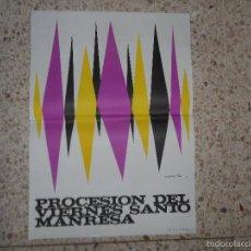 Carteles de Semana Santa: ANTIGUO CARTEL PROCESION VIERNES SANTO MANRESA - SOLDEVILA - MONTAÑA MANRESA . Lote 55820185