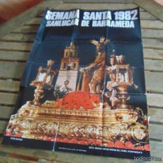 Carteles de Semana Santa: CARTEL SEMANA SANTA SANLUCAR DE BARRAMEDA AÑO 1982. Lote 55867088
