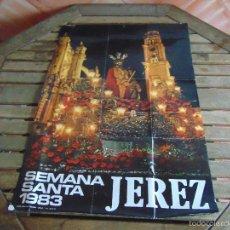 Carteles de Semana Santa: CARTEL SEMANA SANTA DE JEREZ DE LA FRONTERA AÑO 1983. Lote 55867333