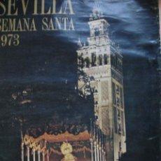 Carteles de Semana Santa: SEVILLA.SEMANA SANTA CARTEL 1973.67X48. Lote 28225336