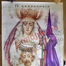 Carteles de Semana Santa: CARTEL IV CENTENARIO FUSIÓN CORONACIÓN VIRGEN DEL VALLE AÑO 1990 MAIRELES RELIGIÓN CRISTIANA SEVILLA. Lote 57387131