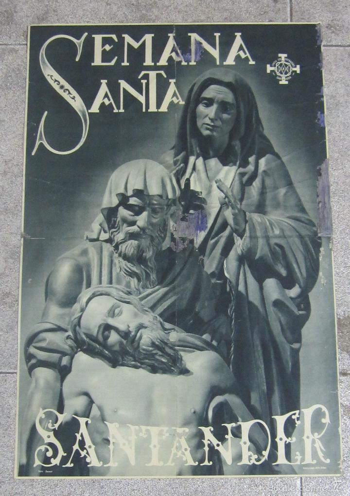 CARTEL. SEMANA SANTA. SANTANDER. AÑOS 50. EL DE LA FOTO. 55 X 40CM (Coleccionismo - Carteles Gran Formato - Carteles Semana Santa)