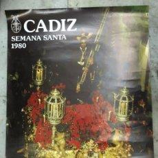 Carteles de Semana Santa: CARTEL SEMANA SANTA DE CADIZ AÑO 1980 - NAZARENO. Lote 57631735