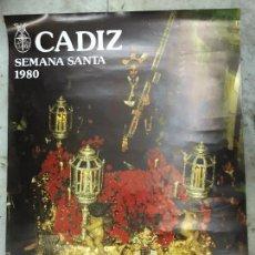 Carteles de Semana Santa: CARTEL SEMANA SANTA DE CADIZ AÑO 1980 - NAZARENO. Lote 57631743