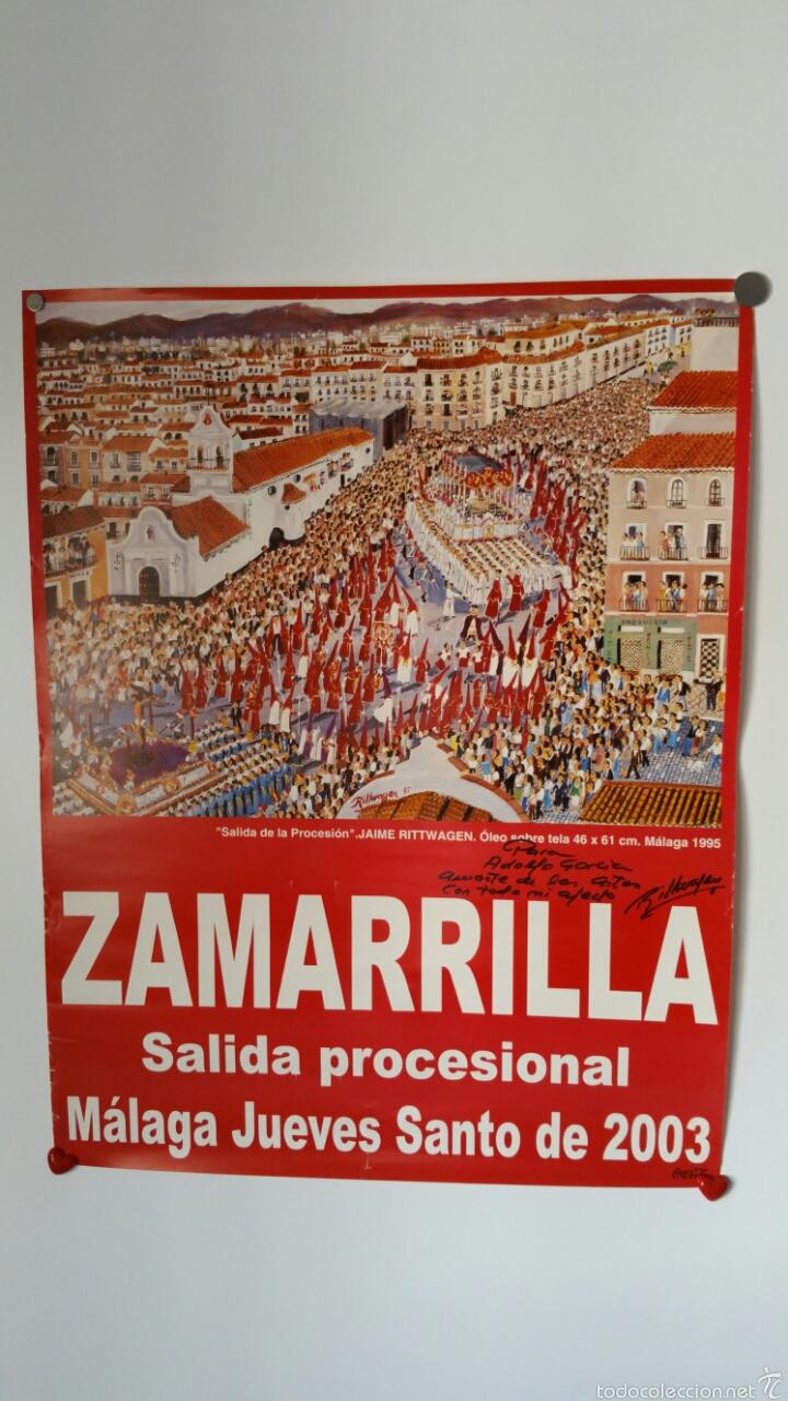 CARTEL SALIDA PROCESIONAL ZAMARILLA 2003 . FIRMADO POR EL PINTOR Y AUTOR MALAGUEÑO RITTWAGEN (Coleccionismo - Carteles Gran Formato - Carteles Semana Santa)