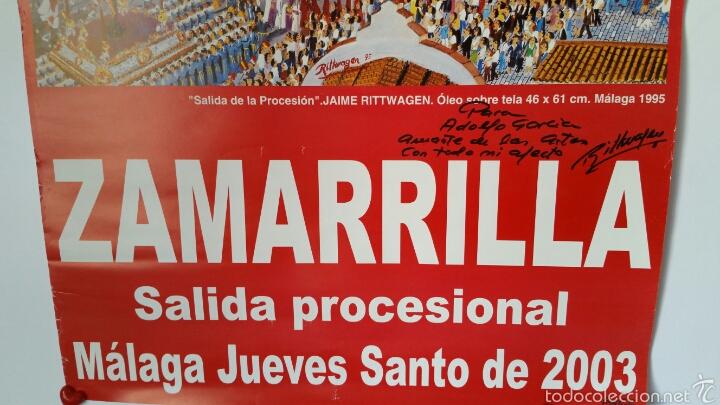 Carteles de Semana Santa: CARTEL SALIDA PROCESIONAL ZAMARILLA 2003 . FIRMADO POR EL PINTOR Y AUTOR MALAGUEÑO RITTWAGEN - Foto 4 - 58653693