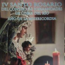 Carteles de Semana Santa: CARTEL IV SANTO ROSARIO CORIA DEL RÍO. Lote 62879266