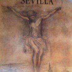 Carteles de Semana Santa: SEMANA SANTA SEVILLA AÑO 1992 48X70 JOAQUIN SAENZ. Lote 68543774