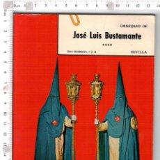 Carteles de Semana Santa: ORIENTACION , HORARIOS E ITINERARIOS DE LA SEMANA SANTA DE SEVILLA, AÑO 1970 . Lote 76186771