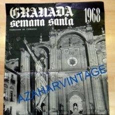 Carteles de Semana Santa: CARTEL ORIGINAL DE LA SEMANA SANTA DE GRANADA DE 1968, 47X67 CMS. Lote 78540565