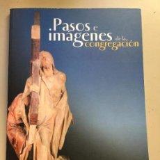 Carteles de Semana Santa: PASOS E IMÁGENES DE LA CONGREGACIÓN. SEMANA SANTA ZAMORA 2009.. Lote 79273305