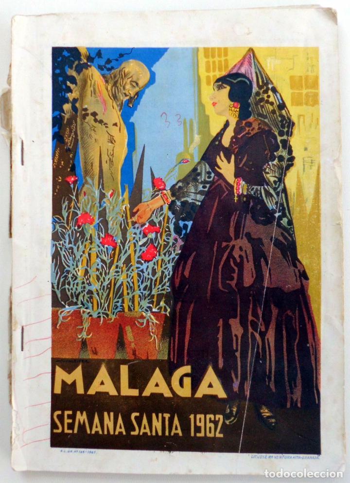 REVISTA LA SAETA SEMANA SANTA DE MALAGA AÑO 1962 LEER (Coleccionismo - Carteles Gran Formato - Carteles Semana Santa)
