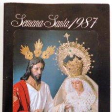 Carteles de Semana Santa: ITINERARIO SEMANA SANTA DE MALAGA 1987. Lote 83156736