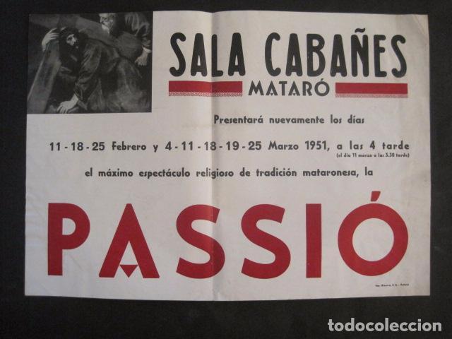 CARTEL MATARO-LA PASSIO -SALA CABAÑES - AÑO 1951 -MIDE 35 X 49 CM-VER FOTOS-(V-10.583) (Coleccionismo - Carteles Gran Formato - Carteles Semana Santa)