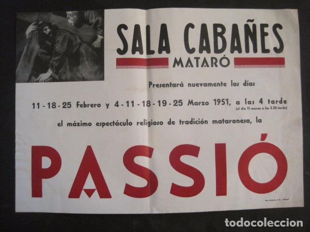 Carteles de Semana Santa: CARTEL MATARO-LA PASSIO -SALA CABAÑES - AÑO 1951 -MIDE 35 X 49 CM-VER FOTOS-(V-10.583) - Foto 4 - 83298904