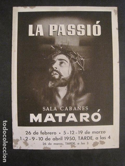 CARTEL MATARO-LA PASSIO -SALA CABAÑES - AÑO 1950- CARTON -MIDE 28 X 38 CM-VER FOTOS-(V-10.584) (Coleccionismo - Carteles Gran Formato - Carteles Semana Santa)