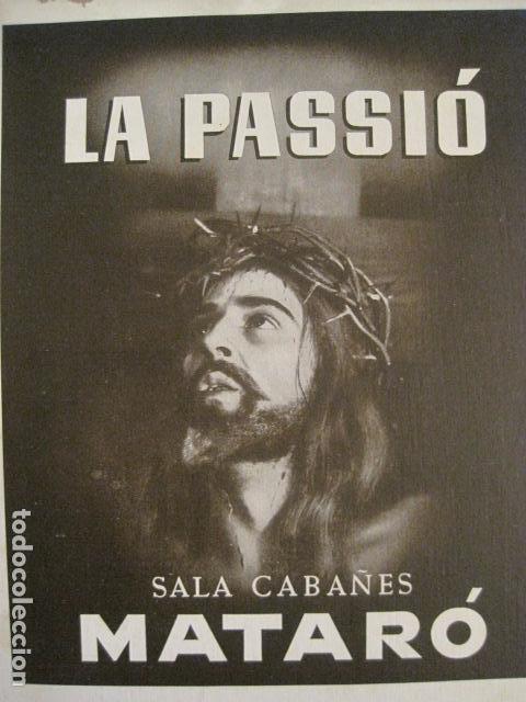 Carteles de Semana Santa: CARTEL MATARO-LA PASSIO -SALA CABAÑES - AÑO 1950- CARTON -MIDE 28 X 38 CM-VER FOTOS-(V-10.584) - Foto 2 - 83299196